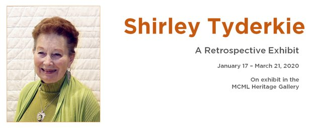 Shirley Tyderkie Retrospective Exhibit