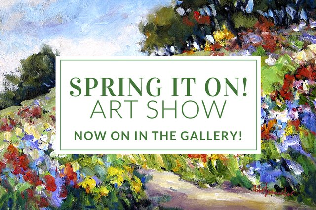 "Picture This Gallery, ""Spring It On Art Show,"" 2020"