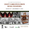 "C2 Centre for Craft, ""Craft Narrative from Rural Manitoba,"" 2020"
