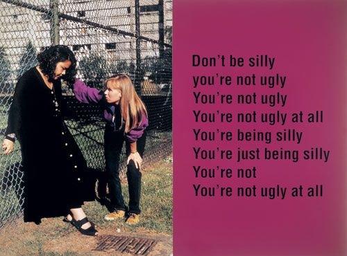 """Ken Lum, """"Don't Be Silly, You're Not Ugly,"""" 1993 (© Ken Lum)"""