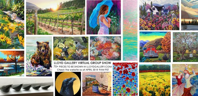 Lloyd Gallery artists, sample works in this show made in April 2020 various media and sizes.