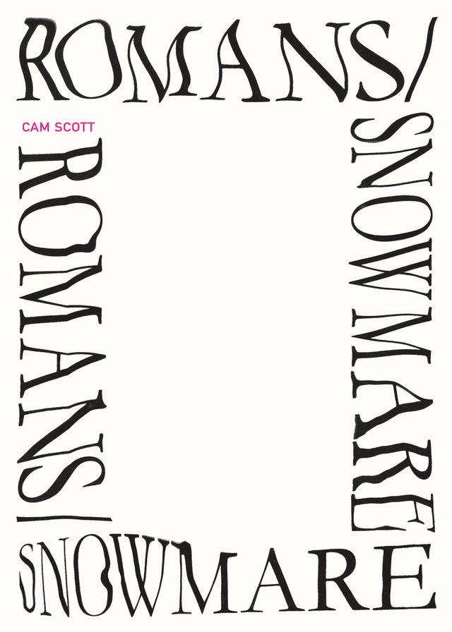 """ROMANS/SNOWMARE"" by Cam Scott"