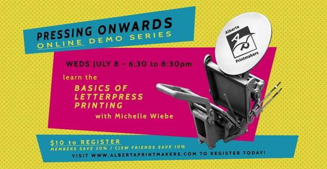 "Alberta Printmakers, 'Pressing Onwards: Letterpress printing,"" 2020"