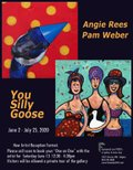 """Pam Weber & Angie Rees, """"You Silly Goose,"""" 2020"""