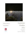 "Lam Wong and Glenn Lewis, ""Luminous Garden,"" 2020"