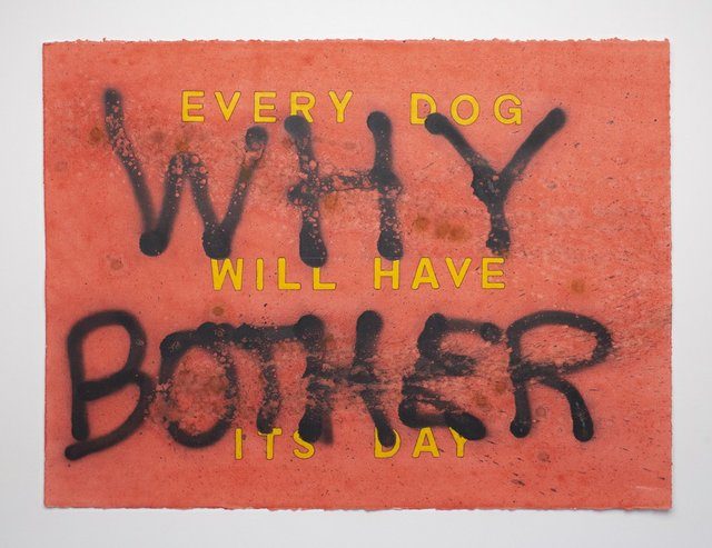 "John Will, ""Every Dog Will Have Its Day,"" 2016"