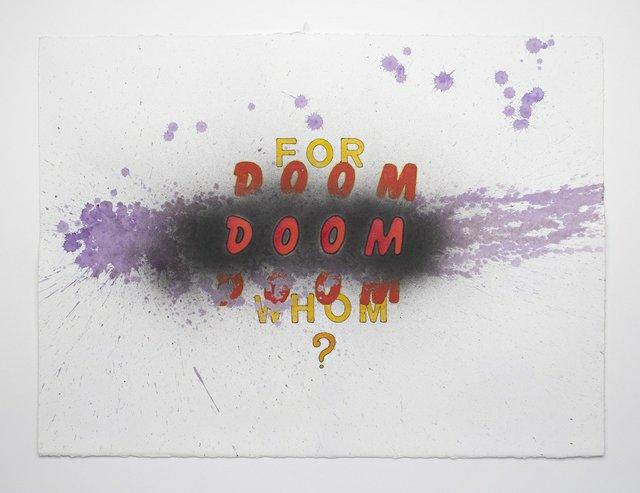 """John Will, """"Doom Doom Doom,"""" 2017"""