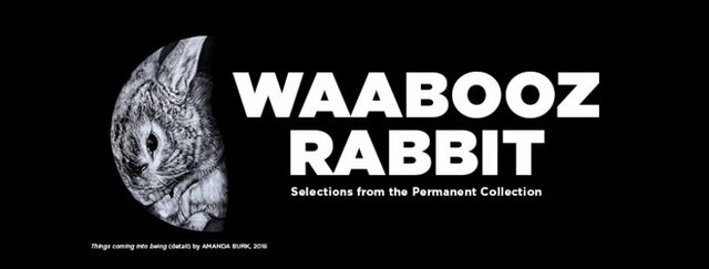 "Thunder Bay Art Gallery, ""Waabooz/Rabbit: Selections from the Permanent Collection,"" 2020"