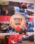 """Installation """"Untold Stories WW II"""" (photo by Dave Brown)"""
