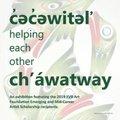 """c̓əc̓əwitəl̕ | helping each other | ch'áwatway,"" 2020"