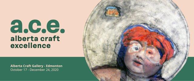 A.C.E: Alberta Craft Excellence, 2020