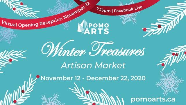 """PoMoArts Centre, """"Winter Treasures,"""" 2020"""