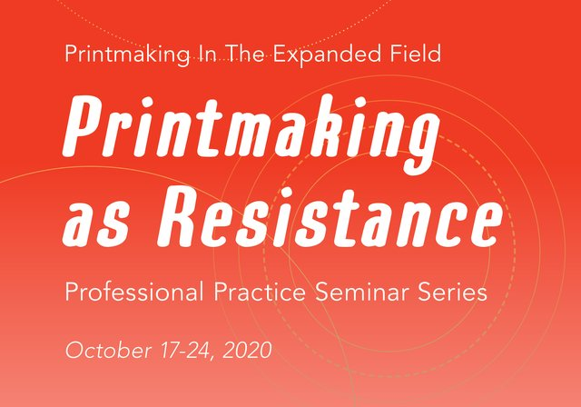 """SNAP Gallery, """"Professional Practice Seminar Series: Printmaking In The Expanded Field,"""" 2020"""