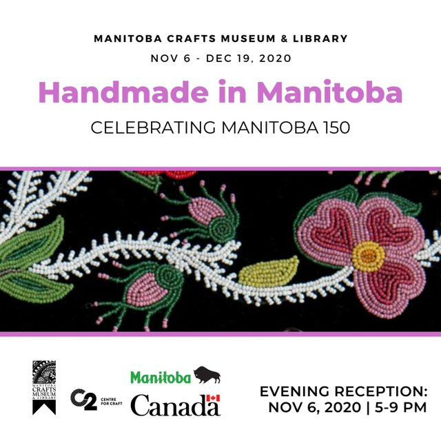 "C2 Centre for Craft, ""Handmade in Manitoba,"" 2020"