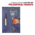 """Asta Dale, """"Pholosophical Thoughts,"""" 2020"""