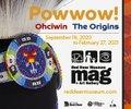 "Red Deer Museum, ""Powwow! Ohcîwin The Origins,"" 2020"