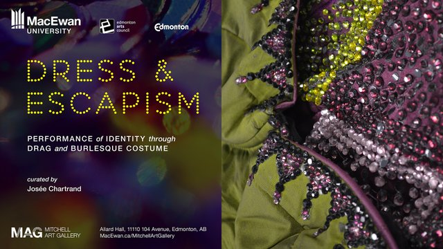 "MItchell Art Gallery, ""Dress and Escapism: Performance of Identity through Drag and Burlesque Costume,"" 2021"