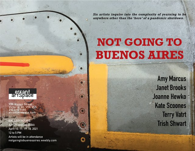 """Errant Artspace, """"Not Going to Buenos Aires,"""" 2021"""