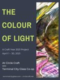 "Circle Craft Co-operative and Terminal City Glass Co-op, ""The Colour of Light,"" 2021"