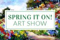 "Picture This Gallery, ""Spring It On Art Show,"" 2021"
