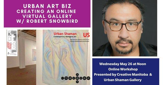 """Robert Snowbird, """"Urban Art Biz: Creating an Online Virtual Gallery,"""" 2021"""