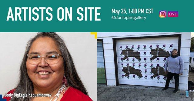 "Joely BigEagle Kequahtooway,""Dunlop Art Gallery Artists on Site,"" 2021"