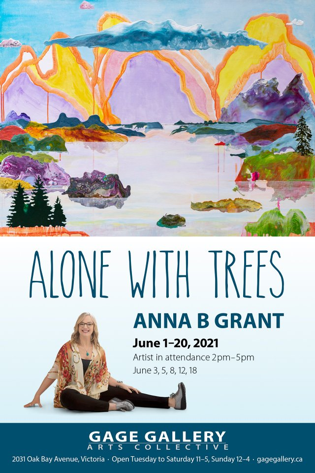 """Anna B Grant, """"Alone with Trees,"""" 2021"""