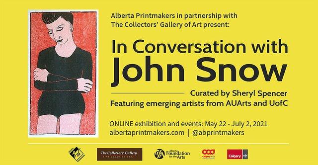 "Alberta Printmakers, ""In Conversation with John Snow,"" 2021"
