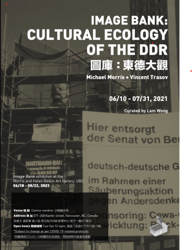 """Michael Morris and Vincent Trasov, """"Image Bank: Cultural Ecology of the DDR,"""" 2021"""