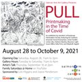 """Salmon Arm Art Gallery,  """"Pull: Printmaking in the Time of Covid,"""" 2021"""