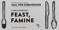 Feast, Famine – MCC 2022 Juried Show Call for Submissions