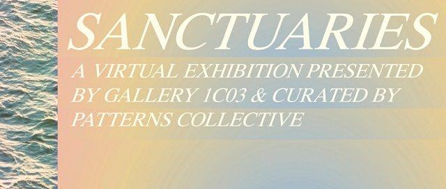 """Gallery 1C03, """"Sanctuaries,"""" 2021"""