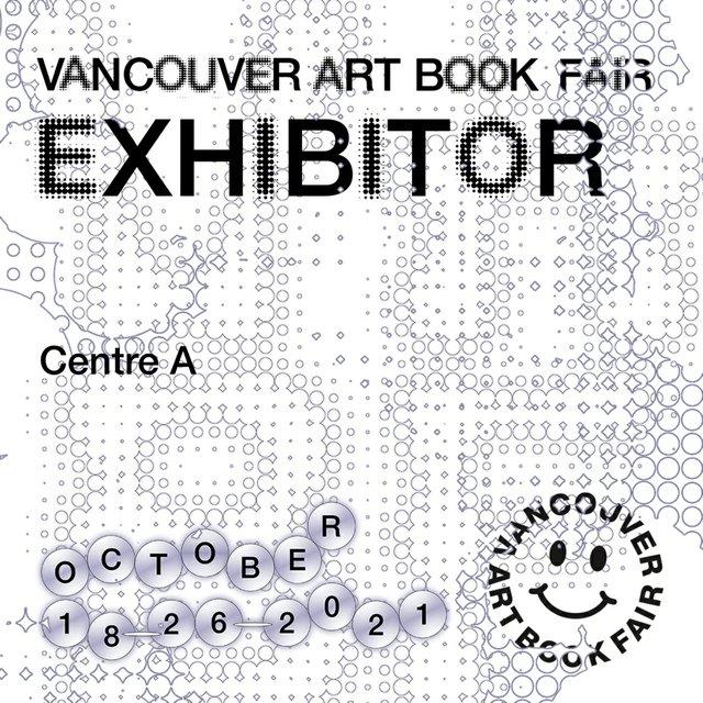 """Centre A, """"Vancouver Book Fair,"""" 2021"""