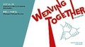 """""""Weaving Together - The First Exhibition,"""" 2021"""