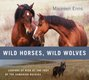 """""""Wild Horses, Wild Wolves"""" book cover."""