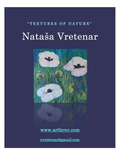 "Natasa Vretenar ""Textures of Nature"""