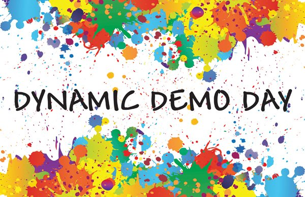 """Dynamic Demo Day"" poster"