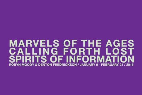 """Marvels of the Ages Calling Forth Lost Spirits of Information"" show poster"