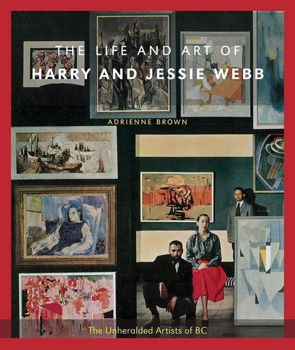 """The Life and Art of Harry and Jessie Webb"""