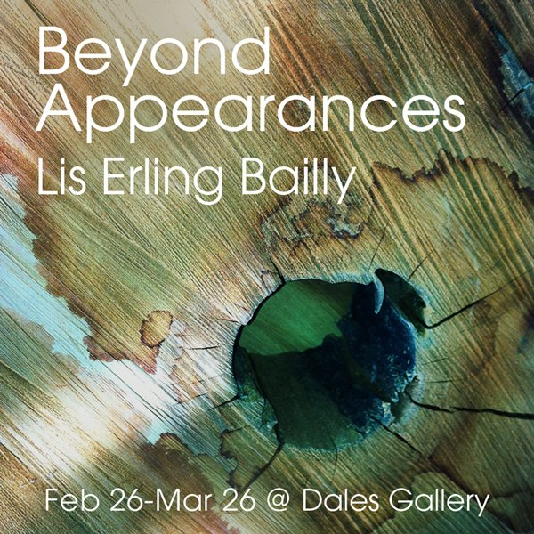 """Lis Erling Bailly """"Beyond Appearances"""""""