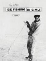 """Ice Fishing in Gimli"""