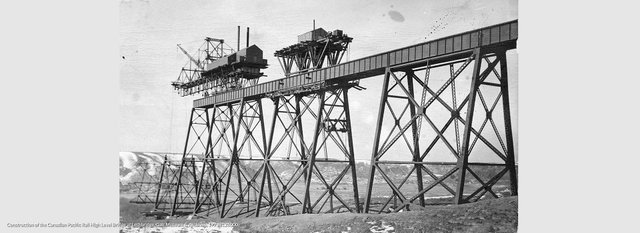 Construction of the Canadian Pacific High Level Bridge at Lethbridge