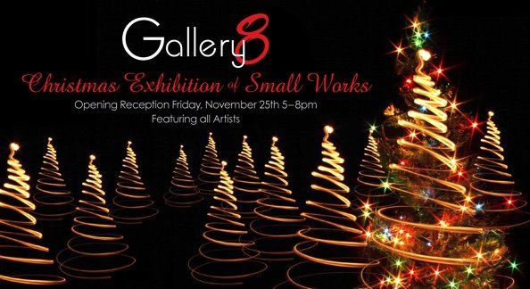 Gallery 8, Christmas Exhibition of Small Works