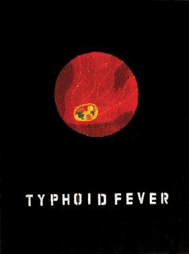 """Trading: Typhoid Fever"""