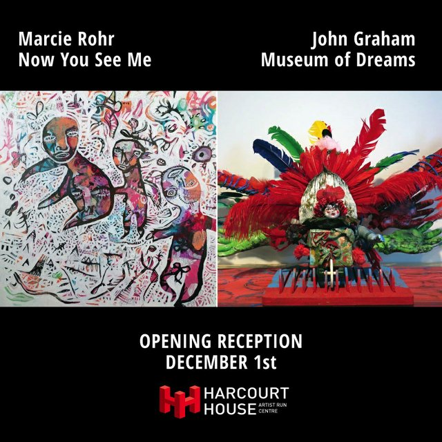 Marcie Rohr: Now You See Me & John Graham: Museum of Dreams