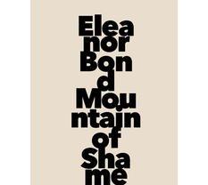 Eleanor Bond: Mountain of Shame